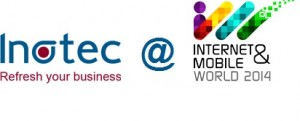 Inotec la Internet & Mobile World 2014