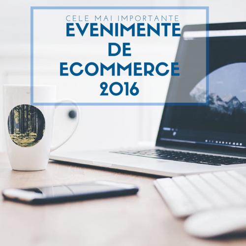 Ecommerce Conferinte - 2016